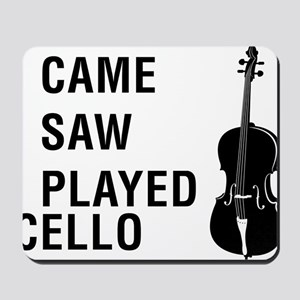I-Came-I-Saw-I-Played-Cello-01-a Mousepad
