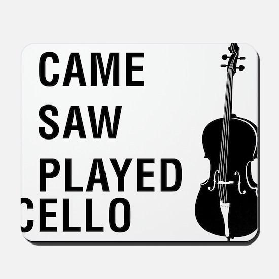I-Came-I-Saw-I-Played-Cello-01-a Mousepad