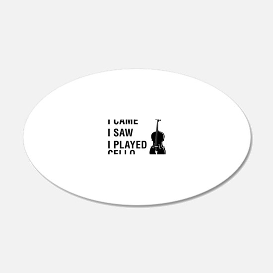 I-Came-I-Saw-I-Played-Cello- Wall Decal