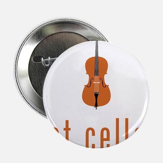 """Got-Cello-07-a 2.25"""" Button"""