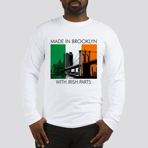 Made in Brooklyn with Irish Parts Long Sleeve T-Sh
