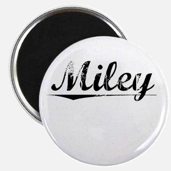 Miley, Vintage Magnet