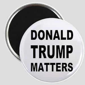 Donald Trump Matters Magnet