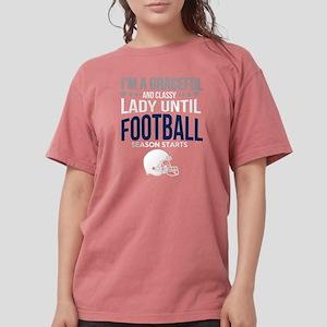 Classy Lady Until Football T Shirt T-Shirt
