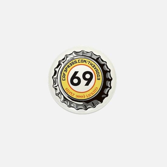 69 Super Good Licking Bottle Cap Mini Button