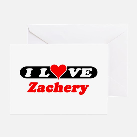 I Love Zachery Greeting Cards (Pk of 10)