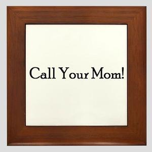 Call Your Mom! Framed Tile
