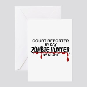 Zombie Hunter - Court Reporter Greeting Card
