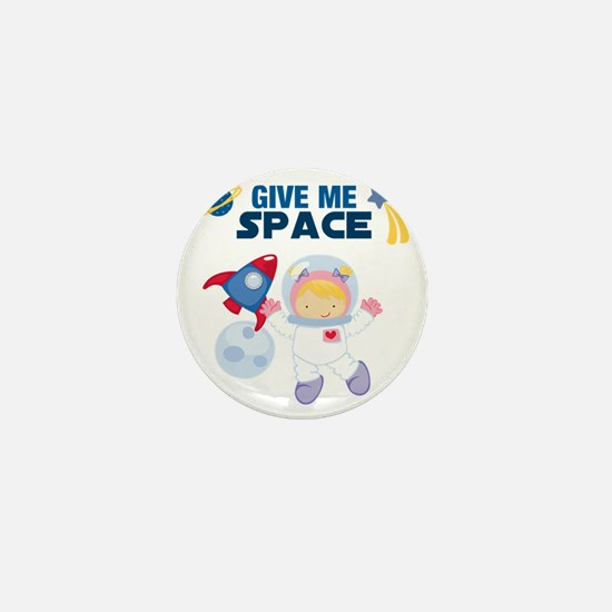 Give Me Space Girl Mini Button