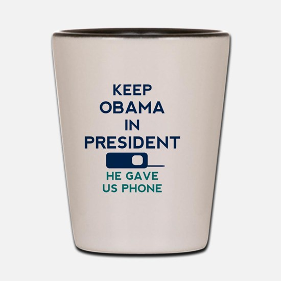 Keep Obama in President (Buttons) Shot Glass