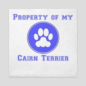 Property Of My Cairn Terrier Queen Duvet