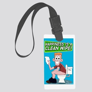 Happiness is a Clean Wipe Large Luggage Tag