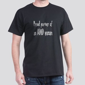 Dark T-shirt for the partner of an ADHD woman