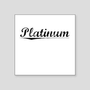 "Platinum, Vintage Square Sticker 3"" x 3"""