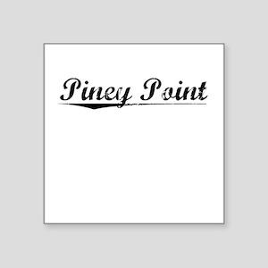 "Piney Point, Vintage Square Sticker 3"" x 3"""
