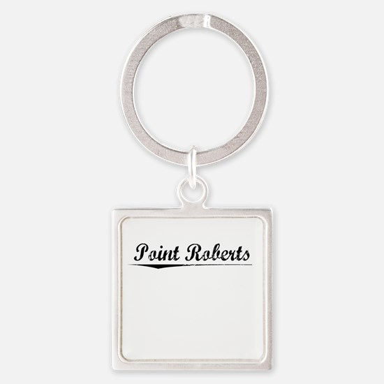 Point Roberts, Vintage Square Keychain