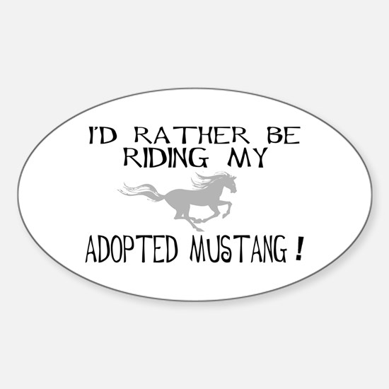 Rather - Adopted Mustang Oval Decal