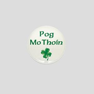 POG MO THOIN (KISS MY A**) Mini Button
