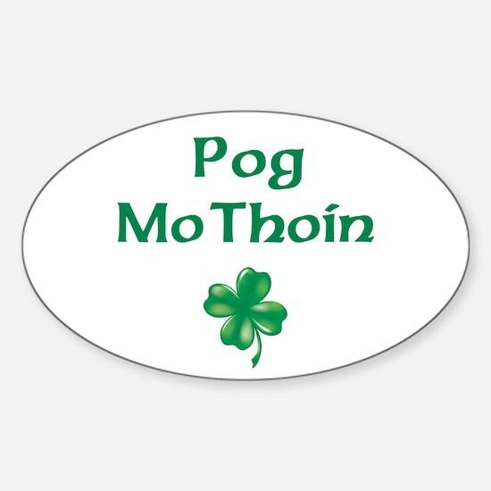 POG MO THOIN (KISS MY A**) Oval Decal
