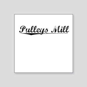 """Pulleys Mill, Vintage Square Sticker 3"""" x 3"""""""
