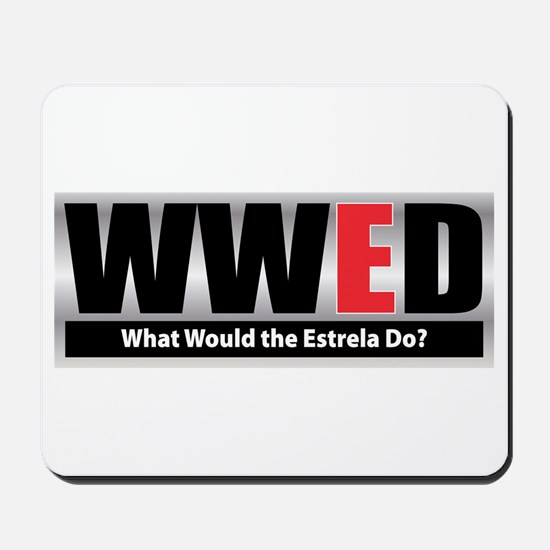 WW the Estrela D Mousepad