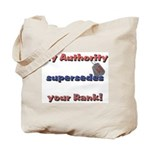Army Wife Authority  Tote Bag