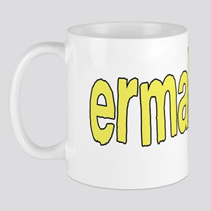 Ermahgerd! Its mah fevert thing ta seh! Mug