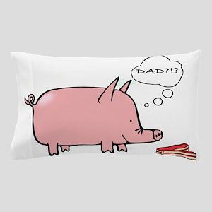 Dad Bacon Pillow Case