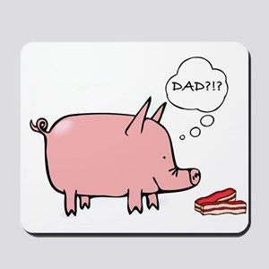 Dad Bacon Mousepad