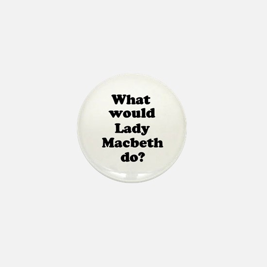 Lady Macbeth Mini Button