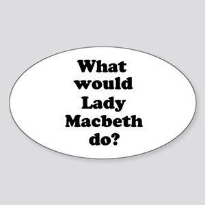 Lady Macbeth Oval Sticker