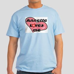 annette loves me Light T-Shirt