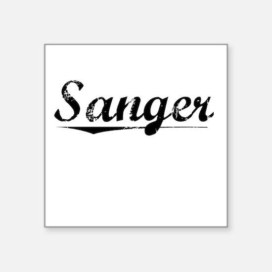 "Sanger, Vintage Square Sticker 3"" x 3"""