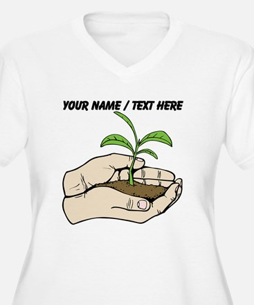 Custom Plant In Hands Plus Size T-Shirt