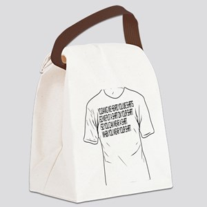 Yo Dawg Shirt Canvas Lunch Bag