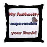 Air Force Wife Authority  Throw Pillow
