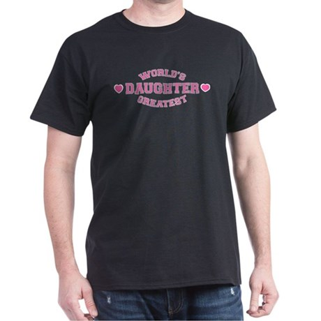 World's Greatest Daughter Dark T-Shirt