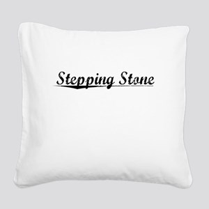 Stepping Stone, Vintage Square Canvas Pillow