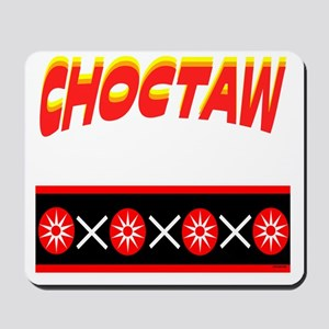 CHOCTAW Mousepad