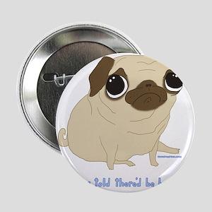 """Bacon Pug 2.25"""" Button"""