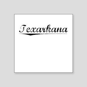 "Texarkana, Vintage Square Sticker 3"" x 3"""
