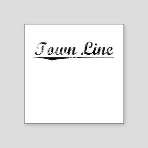 "Town Line, Vintage Square Sticker 3"" x 3"""