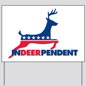 inDEERpendent party Yard Sign