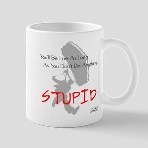Don't Do Anything Stupid Skydiving Mug