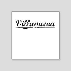 "Villanueva, Vintage Square Sticker 3"" x 3"""