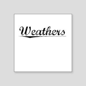 "Weathers, Vintage Square Sticker 3"" x 3"""