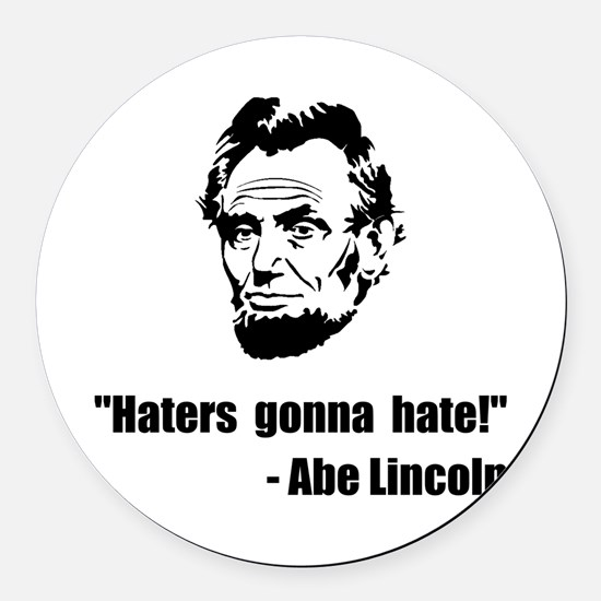 Haters Gonna Hate Lincoln Round Car Magnet