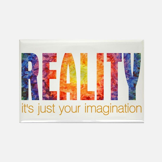 Reality Imagination Rectangle Magnet