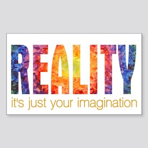 Reality Imagination Rectangle Sticker