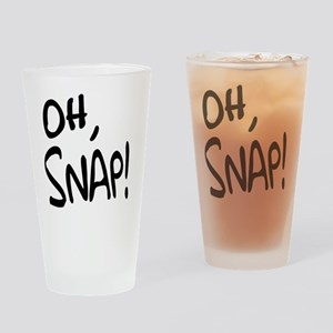 Oh Snap! Drinking Glass